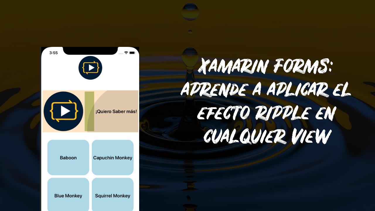 Xamarin Forms efecto Ripple