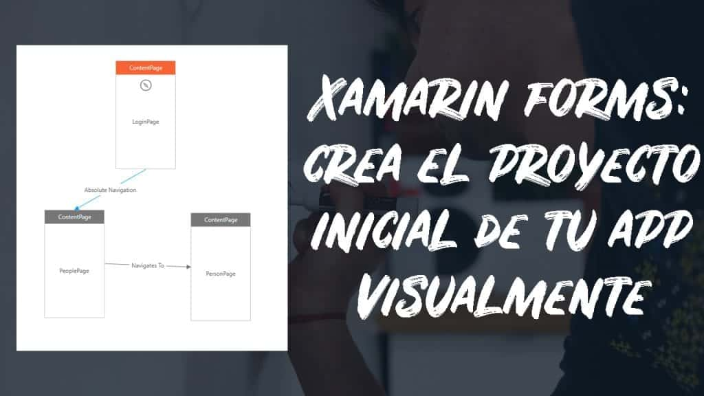 Creando apps Xamarin Forms visualmente