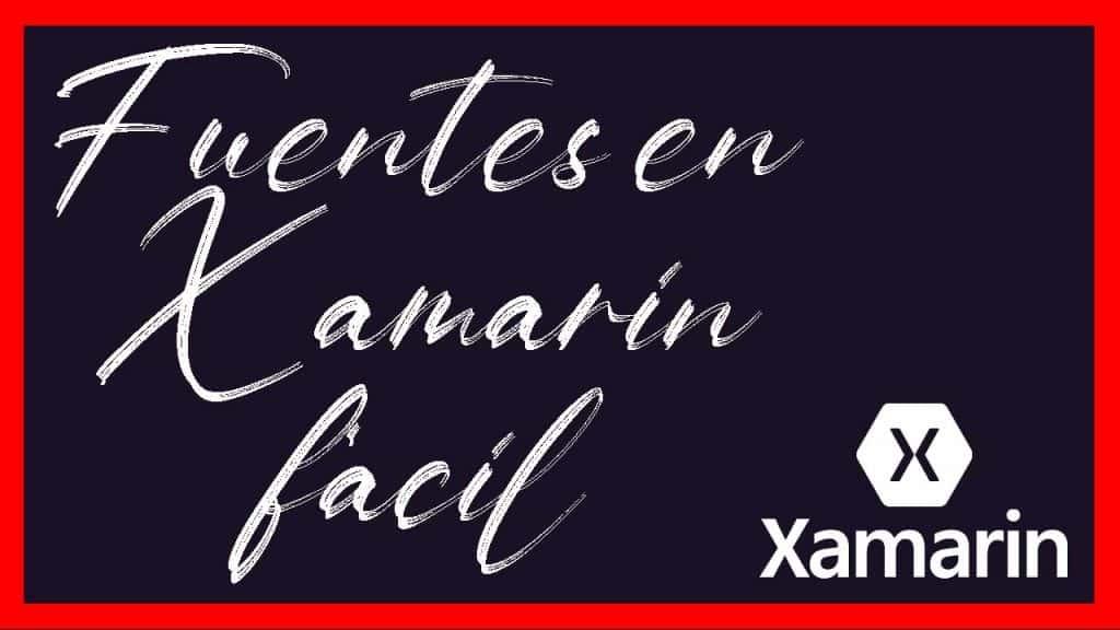 Fuentes Personalizadas Xamarin Forms